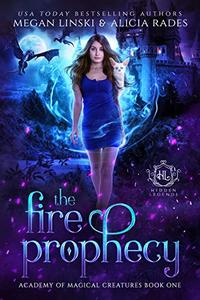The Fire Prophecy: A Supernatural Fantasy Romance Series