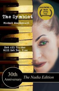 The Symbiot 30th Anniversary, The Nadia Edition