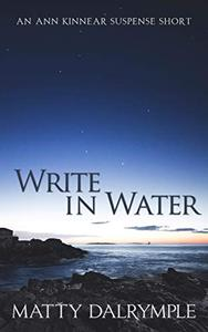 Write in Water: An Ann Kinnear Suspense Short