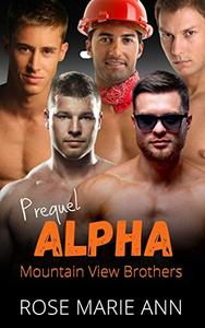 Prequel - Alpha Mountain View Brothers: Alpha male romance and beautiful curvy woman