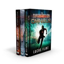 The Superhero's Son Omnibus: Books 4-6