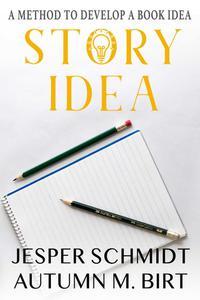 A Method to Develop a Book Idea
