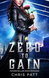 Zero To Gain