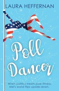 Poll Dancer