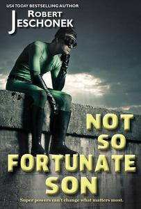 Not-So-Fortunate Son