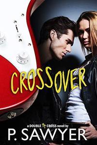 Crossover: Double Cross Novel