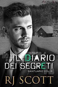 Il Diario Dei Segreti (Santuario Vol. 6)