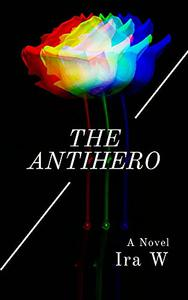 The Antihero
