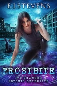 Frostbite: An Ivy Granger Psychic Detective Prequel Short Story