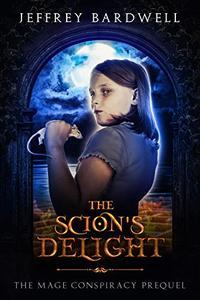 The Scion's Delight