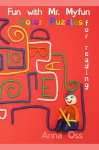 Fun with Mr. Myfun: Color Puzzles for Reading