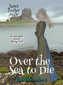 Over the Sea to Die