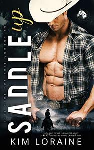 Saddle Up: An Opposites Attract Romance