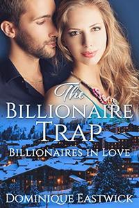 The Billionaire Trap