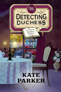 The Detecting Duchess