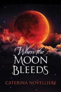 When The Moon Bleeds