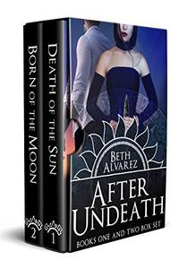 After Undeath: Books One and Two Box Set