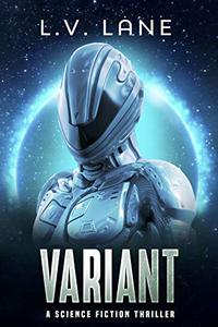 Variant: A science fiction thriller