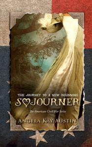 Sojourner: The Journey To A New Beginning