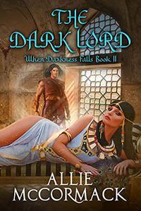When Darkness Falls Book II: The Dark Lord
