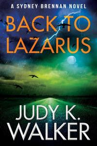 Back to Lazarus: A Sydney Brennan Novel