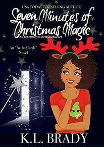 Seven Minutes of Christmas Magic : An Enemies to Lovers Romance