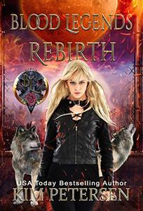 Rebirth: Blood Legends Book Two