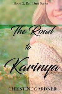The Road to Karinya
