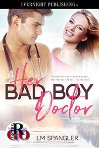 Her Bad Boy Doctor