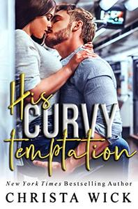 His Curvy Temptation: Declan & Melanie