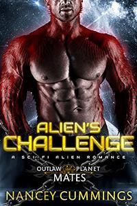 Alien's Challenge: A Sci-Fi Alien Romance