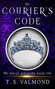 The Courier's Code: A Young Adult Fantasy Book
