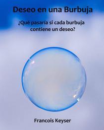 Deseo en una Burbuja