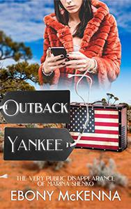 Outback Yankee: The Very Public Disappearance of Marina Shenko