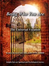 Being Who You Are: The Universal Vocation
