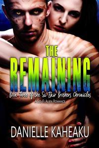 The Remaining: A Sci-Fi Alien Romance