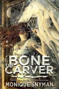 The Bone Carver