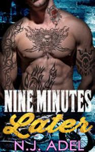 Nine Minutes Later: New Adult Dark MC Romance