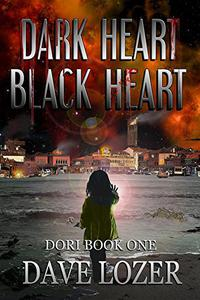 Dark Heart Black Heart: DORI Book One