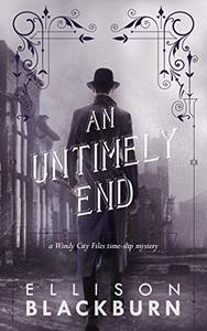 An Untimely End: a Novel
