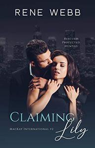 Claiming Lily: A Romantic Suspense