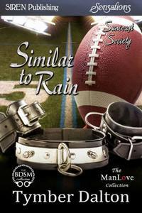 Similar to Rain [Suncoast Society]