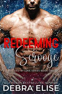 Redeeming Scrooge: A Love Over 30 Steamy Novella