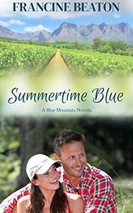 Summertime Blue: A Blue Mountain Novella