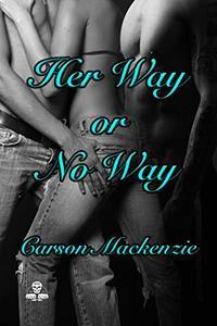 Her Way or No Way