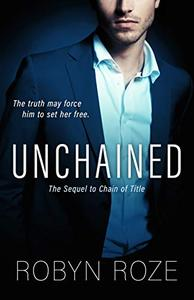 Unchained: The Sequel to Chain of Title