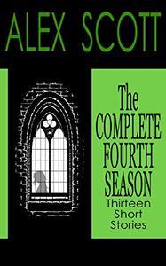 The Complete Fourth Season: Thirteen Short Stories