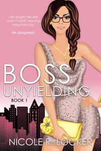 Boss Unyielding