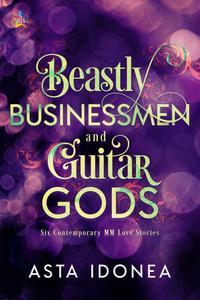 Beastly Businessmen and Guitar Gods