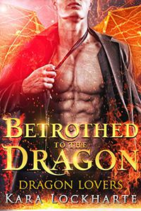 Betrothed to the Dragon: Lick of Fire